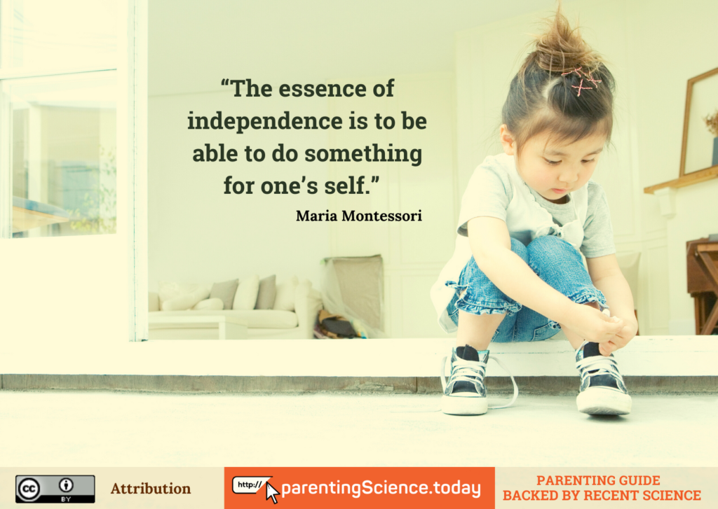 The essence of independence is to be able to do something for one's self - Maria Montessori